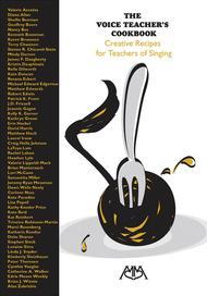 The Voice Teacher's Cookbook