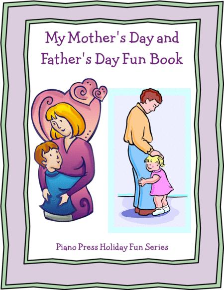 My Mother's Day and Father's Day Fun Book
