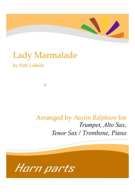 Lady Marmalade - horn parts and piano