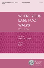 Where Your Bare Foot Walks (SSAA)