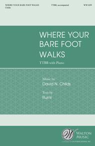Where Your Bare Foot Walks (TTBB)