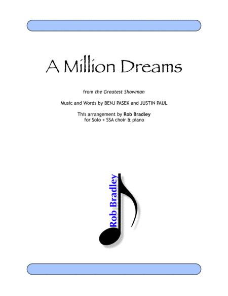 A Million Dreams (from the Greatest Showman) SSA