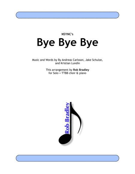 Bye Bye Bye TTBB