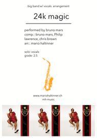 24K Magic - Bruno Mars - Jazz Ensemble w/ vocals - score & parts