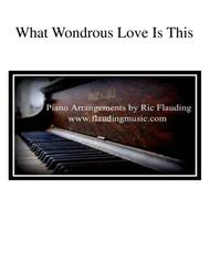 What Wondrous Love Is This (Piano)