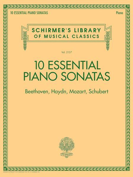10 Essential Piano Sonatas - Beethoven, Haydn, Mozart, Schubert