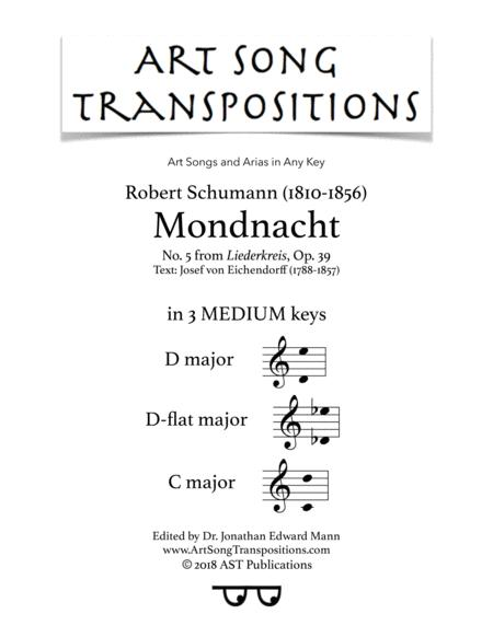 Mondnacht, Op. 39 no. 5 (in 3 medium keys: D, D-flat, C major)