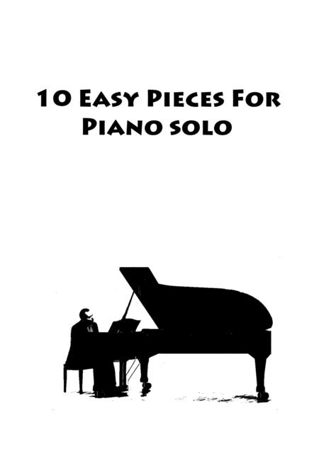 10 Easy Pieces For Piano Solo