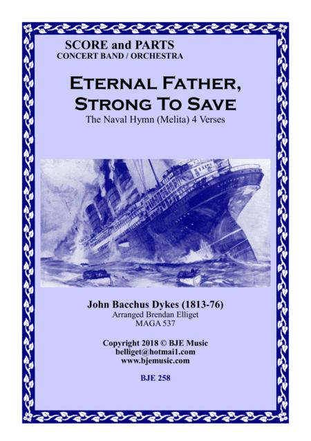 Eternal Father, Strong To Save - The Naval Hymn (Melita) - Concert Band/Orchestra