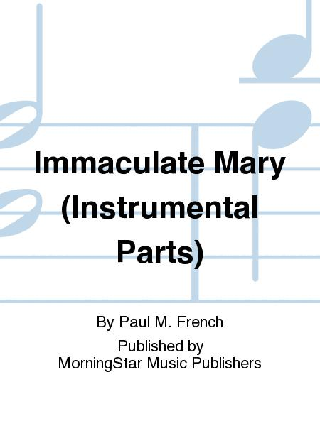 Immaculate Mary (Instrumental Parts)