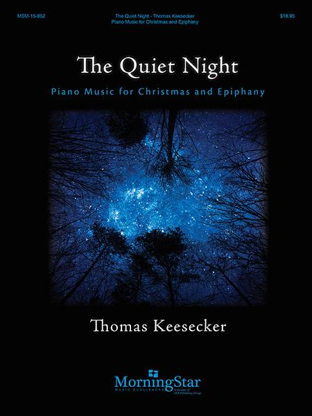 The Quiet Night: Piano Music for Christmas and Epiphany