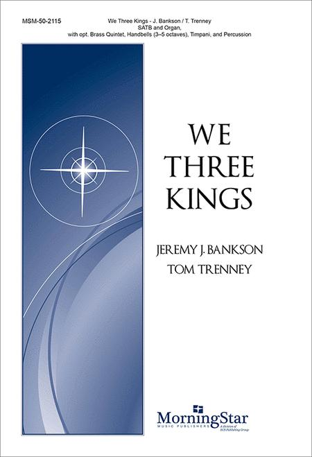 We Three Kings (Choral Score)