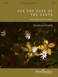 For the Care of the Earth: Hymn Reflections for Piano