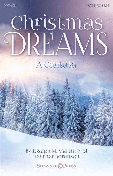 Christmas Dreams (A Cantata)