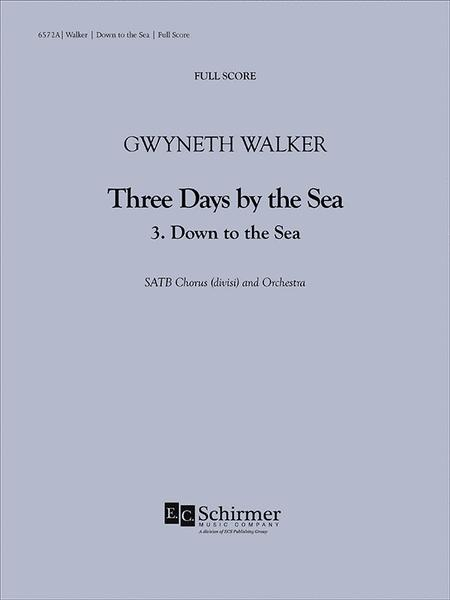 Three Days by the Sea: 3. Down to the Sea