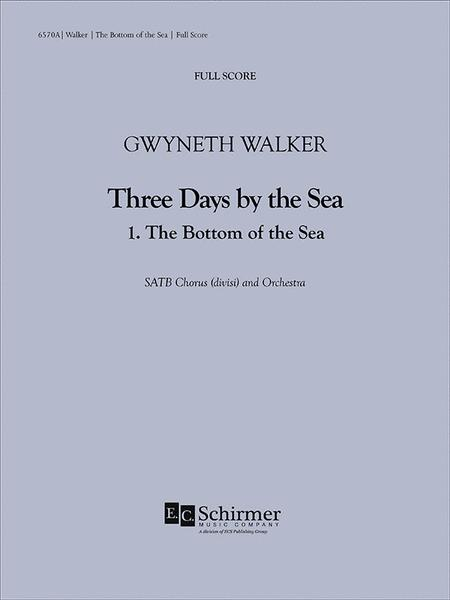 Three Days by the Sea: 1. The Bottom of the Sea (Additional Full Score)