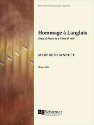 Hommage a Langlais: Song of Peace in a Time of War