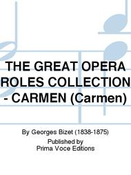 THE GREAT OPERA ROLES COLLECTION - CARMEN (Carmen)