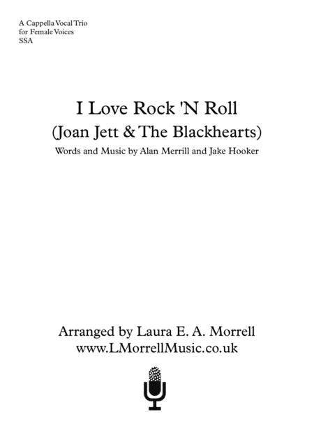 I Love Rock 'N Roll : 3 Part Female : a cappella Trio SSA