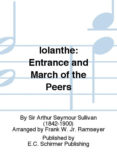 Iolanthe: Entrance and March of the Peers