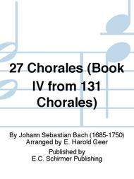 27 Chorales (Book IV from 131 Chorales)