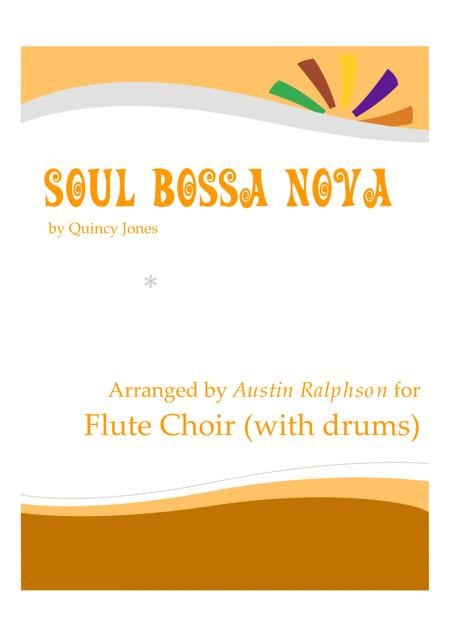 Soul Bossa Nova - flute choir / flute ensemble with drum kit