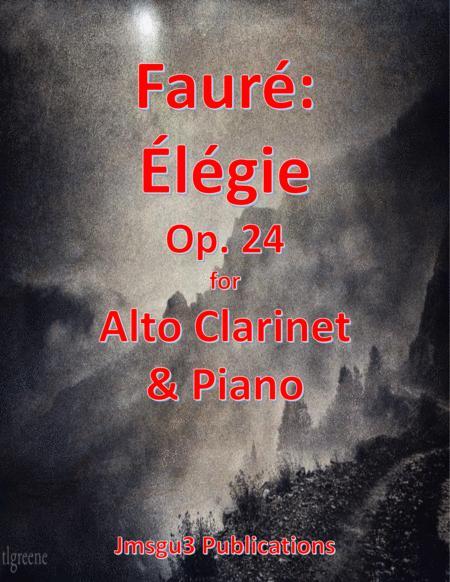 Fauré: Élégie Op. 24 for Alto Clarinet & Piano
