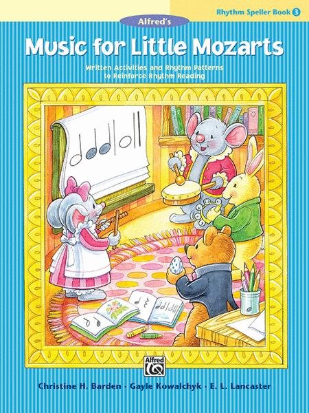 Music for Little Mozarts -- Rhythm Speller, Book 3
