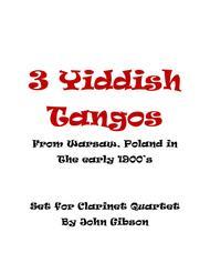 3 Yiddish Tangos for Clarinet Quartet