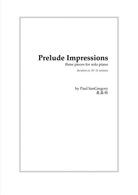 Prelude Impressions (for solo piano)