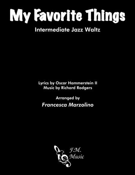 My Favorite Things (Intermediate Jazz Waltz)