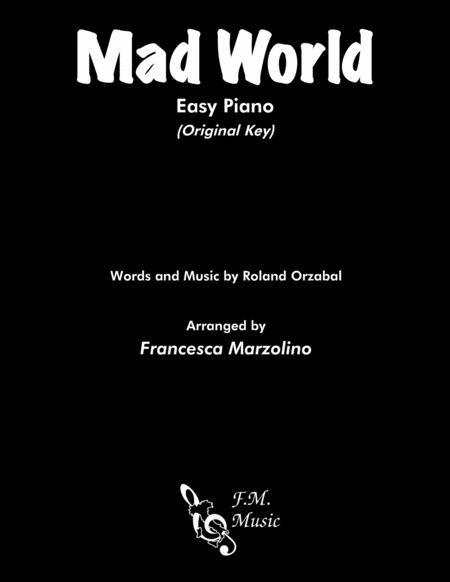 Mad World (Easy Piano - Original Key)