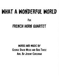 What A Wonderful World for French Horn Quartet