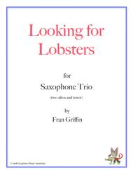 Looking for Lobsters (for sax trio, two altos and tenor)