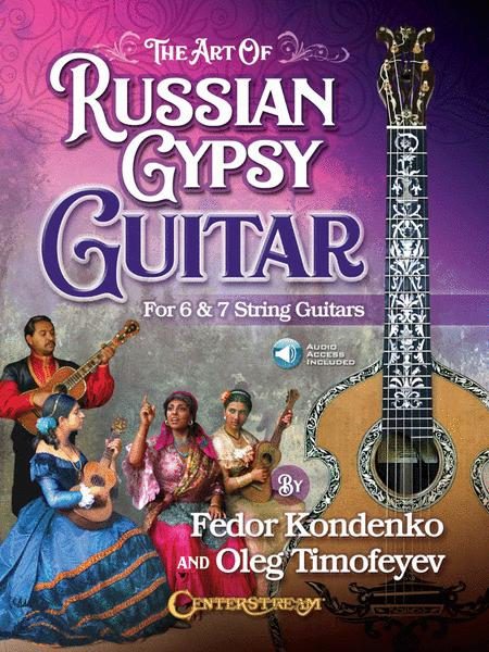 The Art of Russian Gypsy Guitar