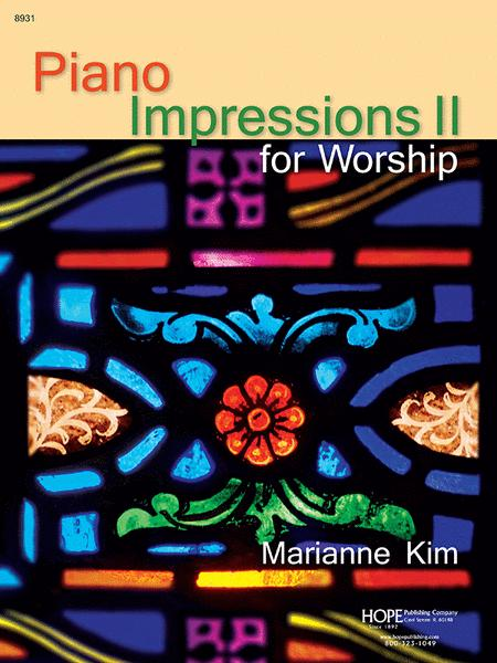 Piano Impressions for Worship, Vol. 2
