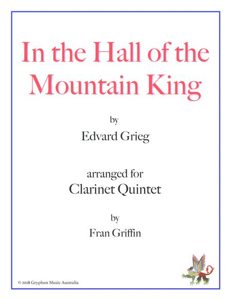 In the Hall of the Mountain King (arranged for clarinet quintet)