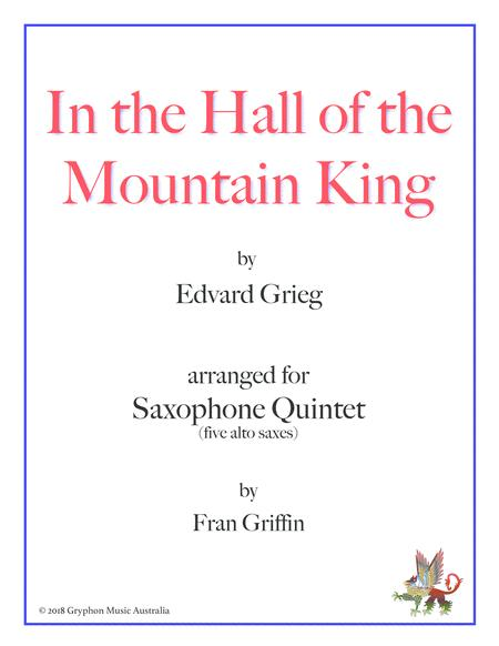 In the Hall of the Mountain King (arranged for sax quintet)