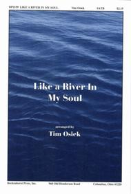 Like A River In My Soul
