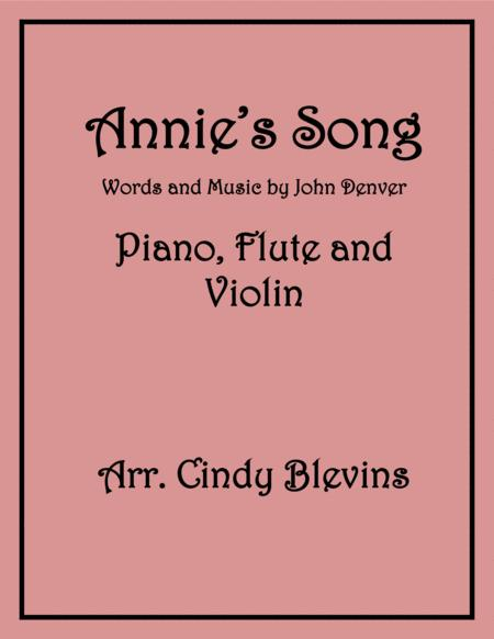 Annie's Song, for Piano, Flute and Violin