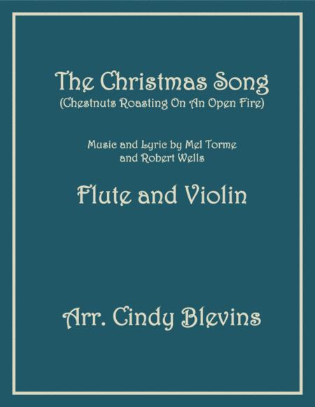 The Christmas Song (Chestnuts Roasting On An Open Fire), for Flute and Violin