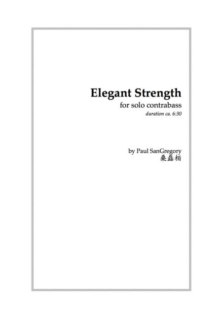 Elegant Strength (for solo contrabass)