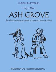 The Ash Grove for Duet for Flute or Oboe or Violin & Flute or Oboe or Violin