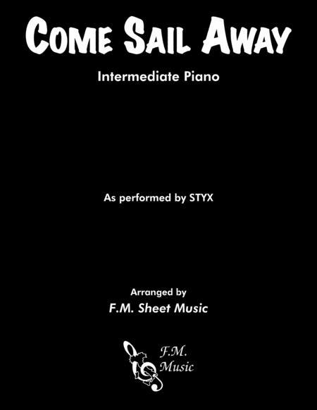 Come Sail Away (Intermediate Piano)