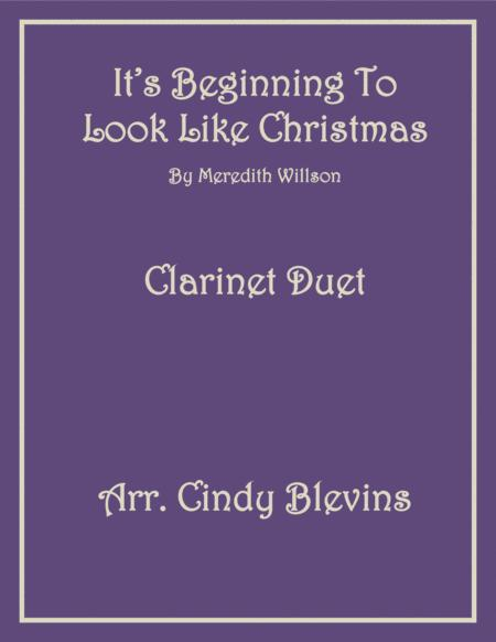 It's Beginning To Look Like Christmas, for Clarinet Duet