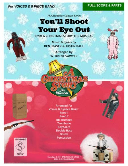 YOU'LL SHOOT YOUR EYE OUT from A CHRISTMAS STORY the musical - FULL SCORE & PARTS - for Vocal Solo and 8 Piece Band