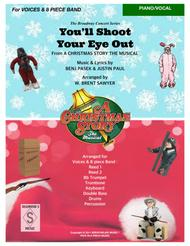 YOU'LL SHOOT YOUR EYE OUT from A CHRISTMAS STORY the musical - Piano (keyboard) & Vocal Part Only