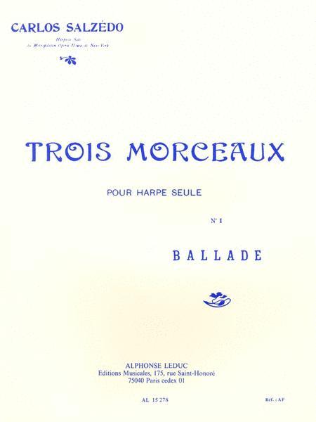 Trois Morceaux - No. 1 Ballade