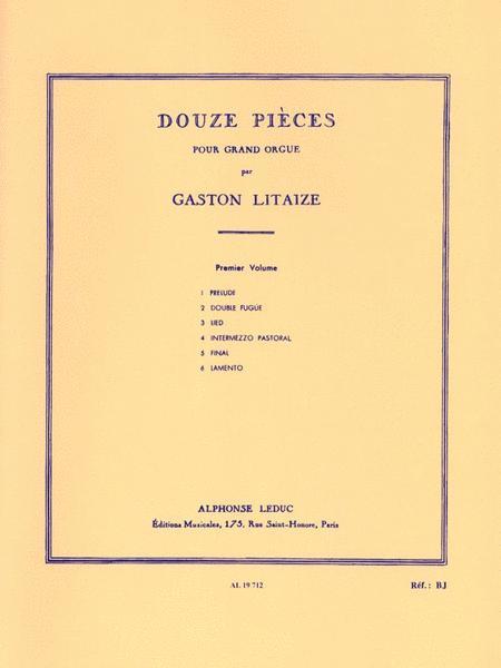 Douze Pieces pour Grand Orgue