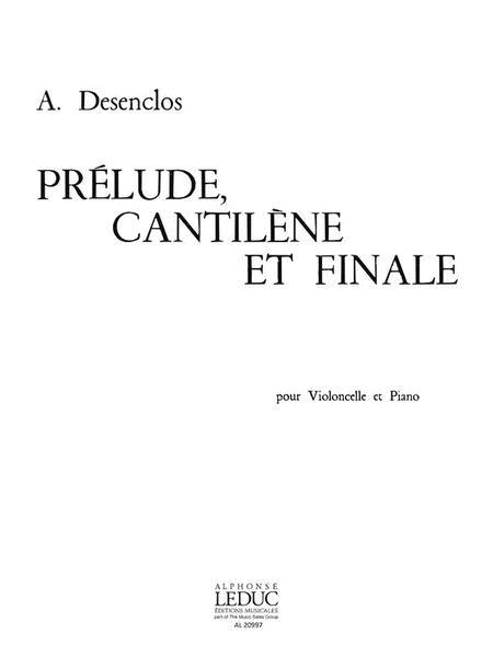 Prelude, Cantilene Et Final (cello & Piano)